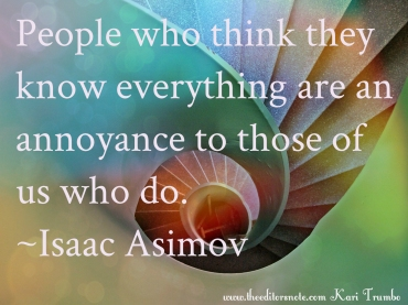 Kari Trumbo, Isaac Asimove quote
