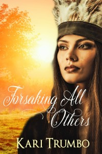 Forsaking All Others Kari Trumbo