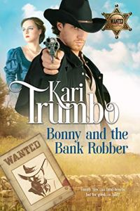 Bonny and the Bank Robber
